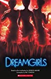 Dreamgirls (Scholastic Readers)