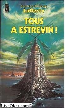 Tous � Estrevin ! par Lafferty