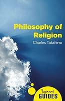 Philosophy of Religion: A Beginner's Guide (Beginner's Guides)