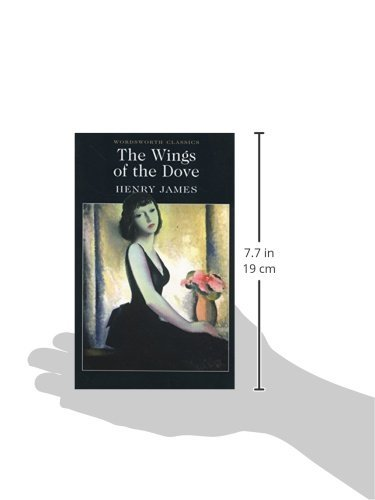 The Wings of the Dove (Wordsworth Classics)
