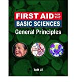img - for First Aid for the Basic Sciences: General Principles (First Aid for the Basic Sciences) (Paperback) - Common book / textbook / text book