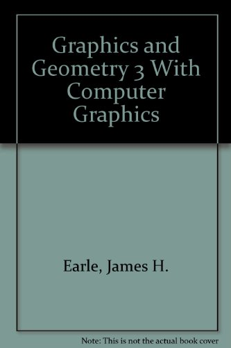 Graphics and Geometry 3 With Computer Graphics