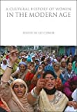 img - for A Cultural History of Women in the Modern Age(Hardback) - 2015 Edition book / textbook / text book