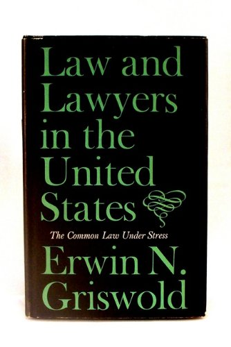 Law and Lawyers in the United States: The Common Law Under Stress