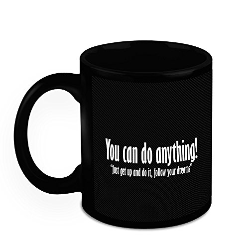 HomeSoGood You Can Do Anything Black Ceramic Coffee Mug - 325 Ml