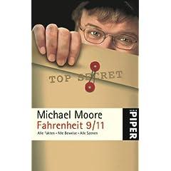 Fahrenheit 9/11: Alle Fakten - Alle Beweise - Alle Szenen