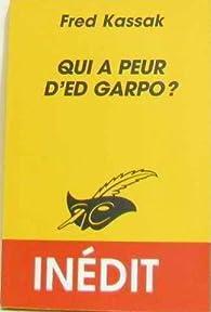 Qui a peur dEd Garpo ?