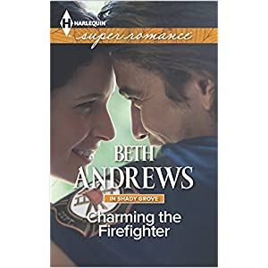 Charming the Firefighter by Beth Andrews