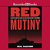Red Mutiny: Eleven Fateful Days on the Battleship Potemkin | [Neal Bascomb]