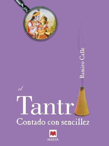 Portada del libro El tantra contado con sencillez de Ramiro A. Calle