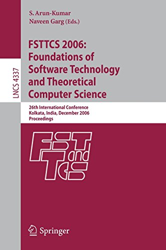 FSTTCS 2006: Foundations of Software Technology and Theoretical Computer Science: 26th International Conference, Kolkata