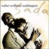 Walter Wolfman Washington Sada (1991)