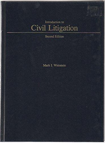 Introduction to Civil Litigation (West's Paralegal Series)