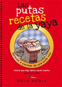 Las Putas Recetas De La Yaya (BRIDGE)