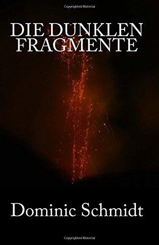 Die dunklen Fragmente: Volume 1 (Die Chroniken von Balhan)