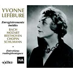 Yvonne Lef�bure, piano: Enregistrements in�dits