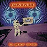 In Your Area by Hawkwind (1999-01-05)