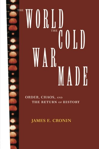 The World the Cold War Made: Order, Chaos and the Return of History (Development)