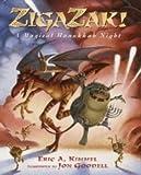 Zigazak!: A Magical Hanukkah Night (0385326521) by Kimmel, Eric A.