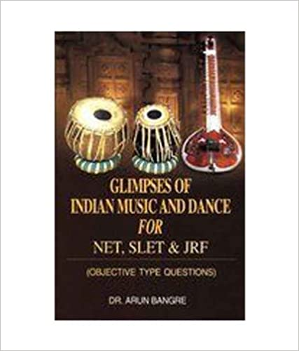 Glimpses Of Indian Music And Dance For NET, SLET And JRF : Objective Type Questions price comparison at Flipkart, Amazon, Crossword, Uread, Bookadda, Landmark, Homeshop18