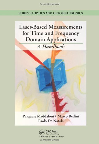 Laser-Based Measurements for Time and Frequency Domain Applications: A Handbook