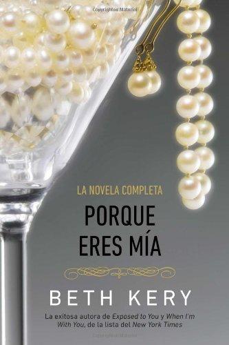 porque-eres-mia-spanish-edition