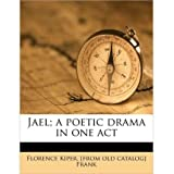 Jael; A Poetic Drama in One Act (Paperback) - Common