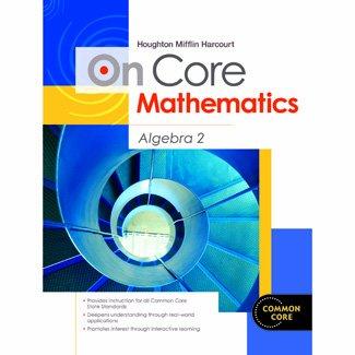 Houghton Mifflin Harcourt On Core Mathematics: Reseller Package Algebra 2