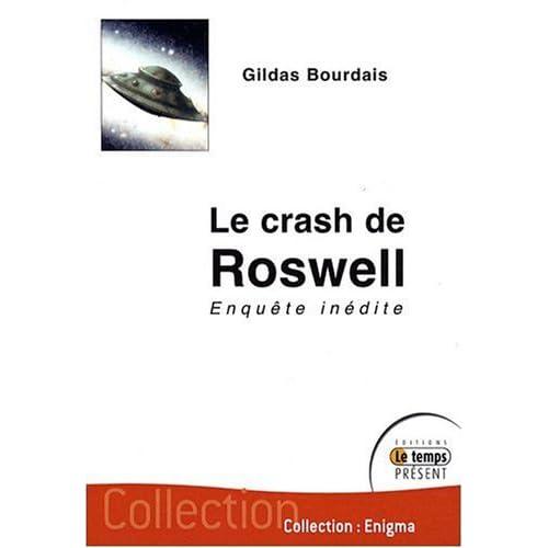 """(2009) """"Le crash de Roswell : Enquête inédite""""  Gildas Bourdais 41d4813lEOL._SS500_"""