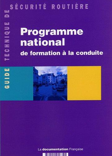 Programme national de formation à la conduite (French Edition)