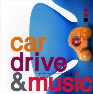 カー・ドライブ ・アンド・ミュージック