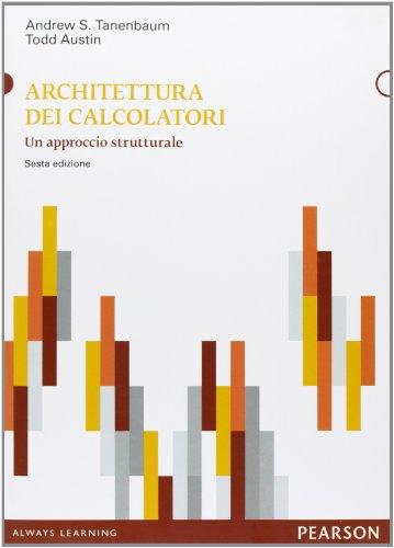 Architettura dei calcolatori Un approccio strutturale PDF