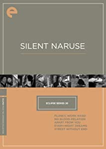 Eclipse Series 26: Silent Naruse (Flunky, Work Hard / No Blood Relation / Apart from You / Every-Night Dreams / Street Without End) (The Criterion Collection)