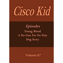 Cisco Kid - Volume 07