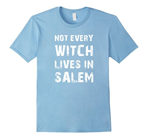 [Men's Not Every Witch Lives In Salem Halloween Costume T-Shirt Tee Medium Baby Blue] (Last Minute Halloween Costumes For Babies)
