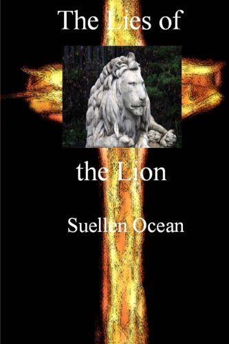 The Lies of the Lion: Volume 1 (The Lion's Trace)