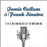 echange, troc Jamie Cullum And Franck Sinatra - Kings of Swing