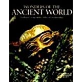 Wonders of the Ancient World: National Geographic Atlas of Archaeology (0870449834) by National Geographic Society (U. S.)