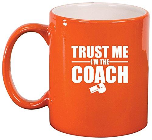 Ceramic Coffee Tea Mug Trust Me I'M The Coach (Orange)