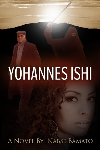 Book: Yohannes Ishi by Nabse Bamato