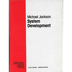 System Development (Prentice Hall International Series in Computing Science) Michael Jackson