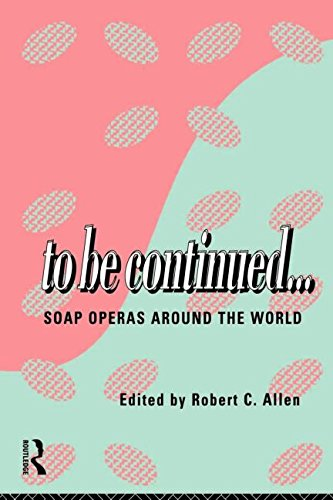 to-be-continued-soap-operas-around-the-world-soap-opera-around-the-world-comedia