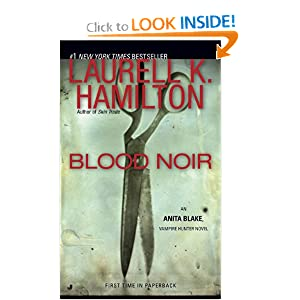 Blood Noir (Anita Blake, Vampire Hunter) by Laurell K. Hamilton