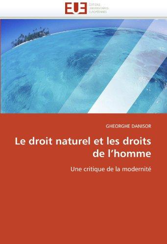 Le droit naturel et les droits de l'homme: Une critique de la modernité