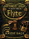 Angie Sage Flyte (Septimus Heap)