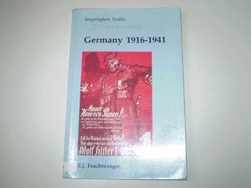Germany 1916-1941 (Sempringham Studies)