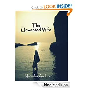 Kindle Book Bargains: The Unwanted Wife, by Natasha Anders. Publication Date: September 26, 2012