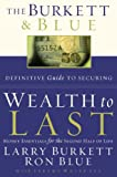img - for The Burkett & Blue Definitive Guide to Securing Wealth to Last: Money Essentials for the Second Half of Life book / textbook / text book