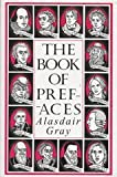 The Book of Prefaces (0747544433) by Alasdair Gray