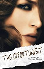 The Opportunist (Love Me With Lies #1)